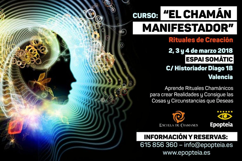 "Curso de 3 días: ""EL CHAMÁN MANIFESTADOR"""