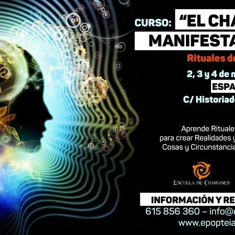 """Curso: """"EL CHAMÁN MANIFESTADOR"""""""